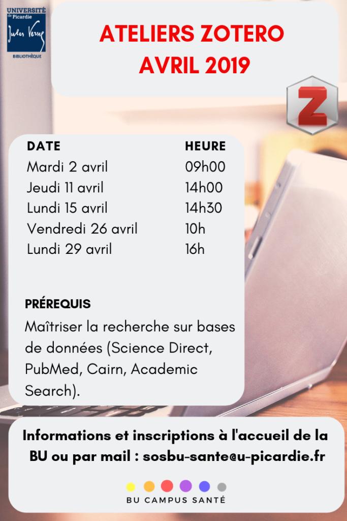 Ateliers zotero pour avril 2019 : mardi 2 avril à 9h00 ; jeudi 11 avril à 14h00 ; lundi 15 avril à 14h30 ; vendredi 26 avril à 10h00 et lundi 29 avril à 16h00. Informations et inscriptions à l'accueil de la BU ou par mail à sosbu-sante@u-picardie.fr