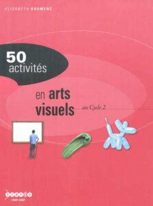 arts visuels cycle 2