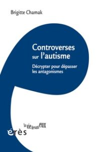controverses autisme