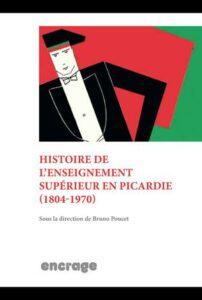 histoire enseignement supérieur picardie