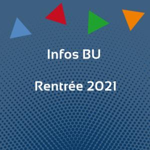 infos BU rentrée 2021
